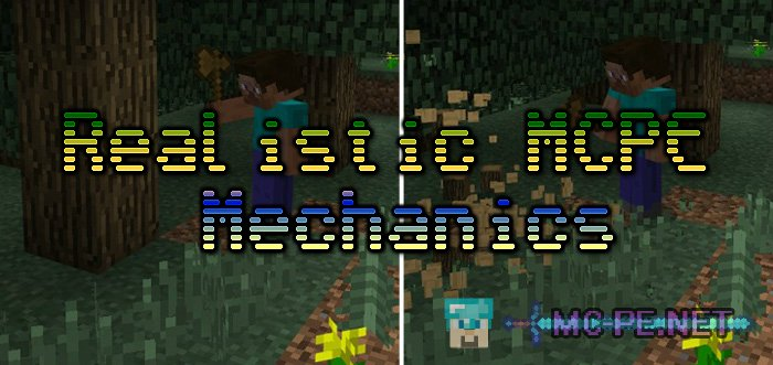 Realistic MCPE Mechanics