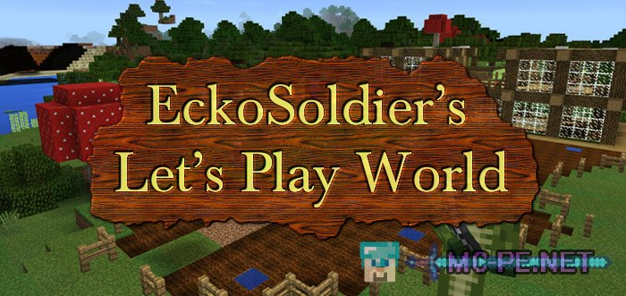 EckoSoldier's Let's Play World
