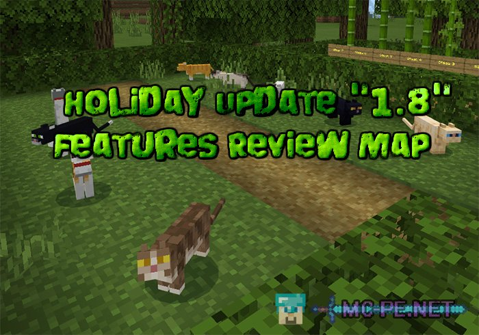 """Holiday Update """"1.8"""" Features Review Map (1.8 Only)"""