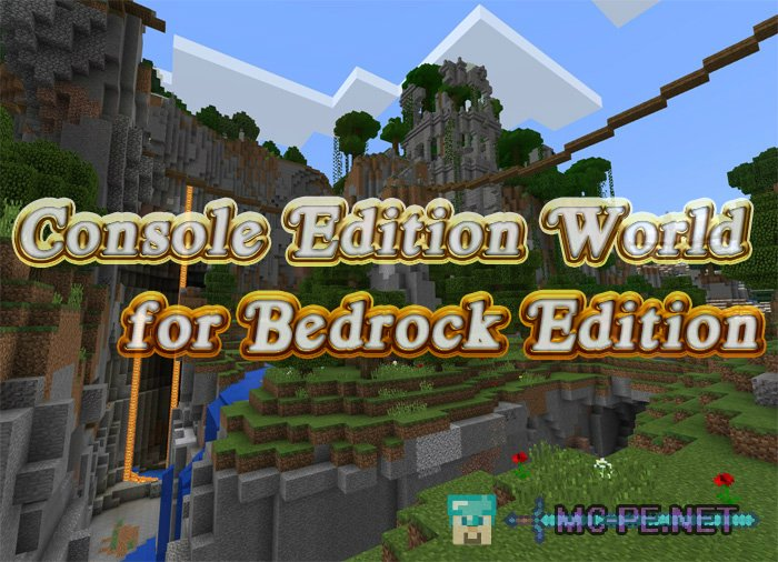 Console Edition World for Bedrock Edition